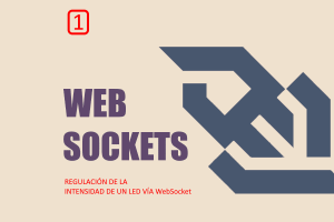 PRÁCTICA 12+1: WebSockets
