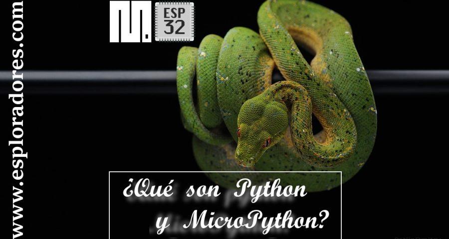MICROPYTHON ESP32 – ¿Qué son Python y MicroPython?