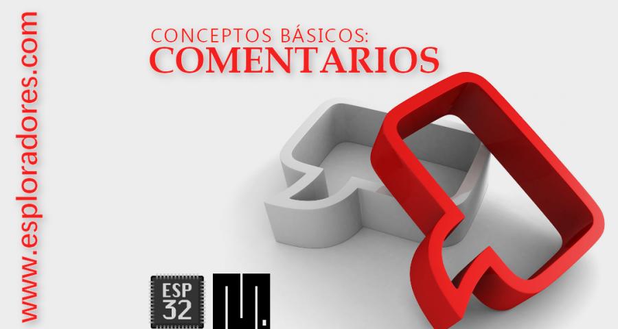 MICROPYTHON ESP32 – CONCEPTOS BÁSICOS de Python <br>Comentarios