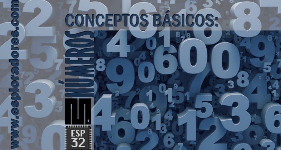 MICROPYTHON ESP32 – CONCEPTOS BÁSICOS de Python <br>Números